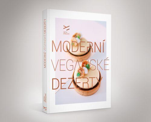 Uznávaná cukrářka Petra Stahlová vydala unikátní kuchařku Moderní veganské dezerty plnou receptů na čistě rostlinné bázi